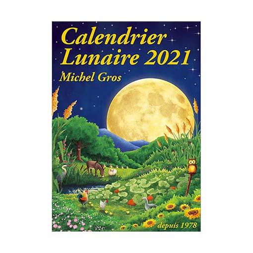 Calendrier lunaire 2021   Michel Gros, nouvelle édition